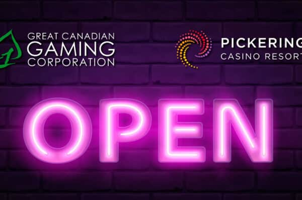 Great Canadian Gaming Corp. Reopens Pickering Casino Resort